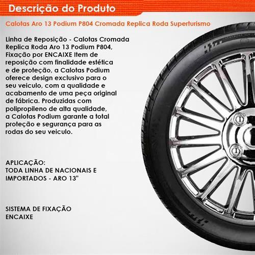 Jogo de Calotas Aro 13 Podium P804 Cromada Replica Roda Superturismo